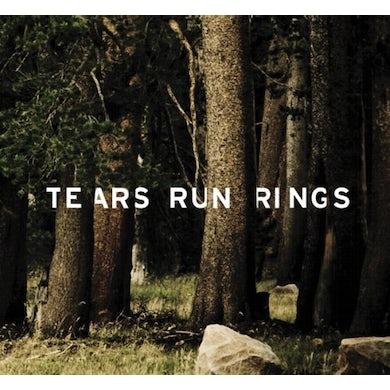 Tears Run Rings ALWAYS SOMEETIMES SELDOM NEVER CD