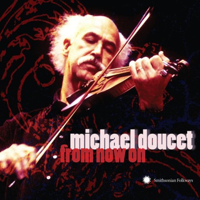 Michael Doucet FROM NOW ON CD