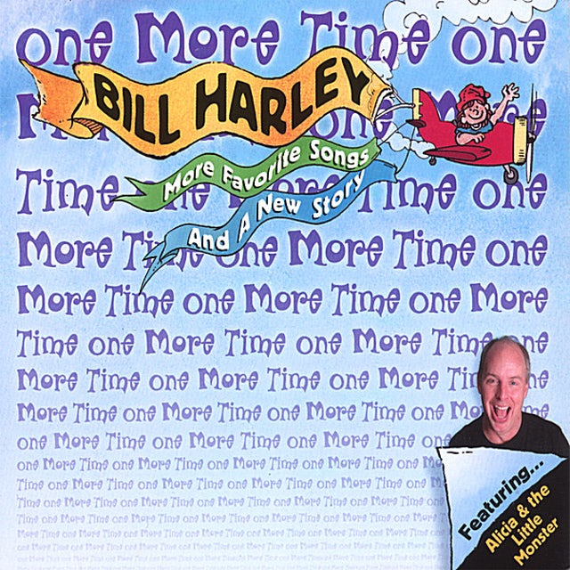 Bill Harley ONE MORE TIME ONE CD