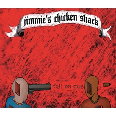 Jimmie's Chicken Shack FAIL ON CUE CD