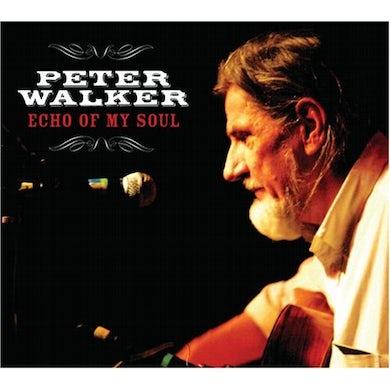 Peter Walker ECHO OF MY SOUL CD
