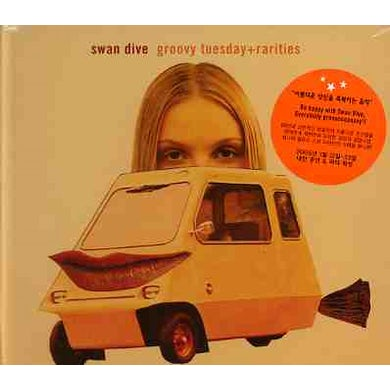 Swan Dive GROOVY TUESDAY / RARITIES CD