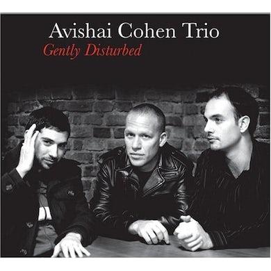 Avishai Cohen GENTLY DISTURBED CD