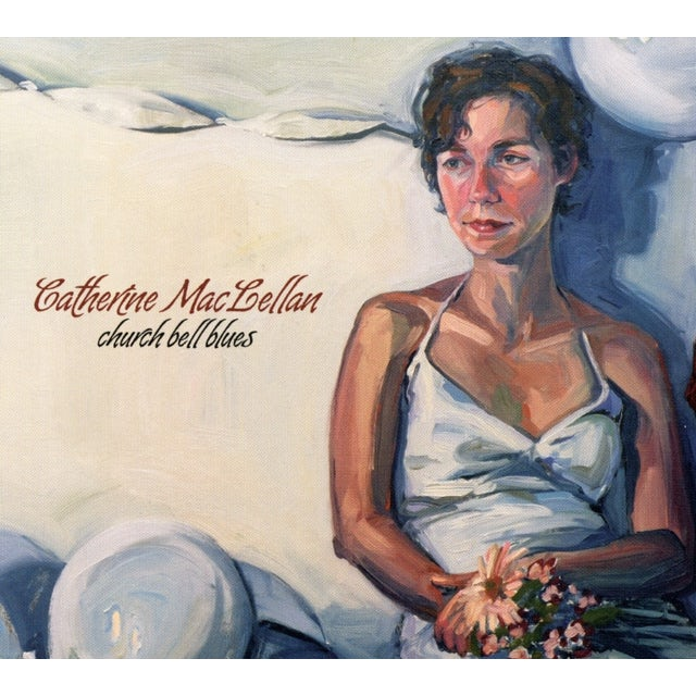 Catherine MacLellan CHURCH BELL BLUES CD