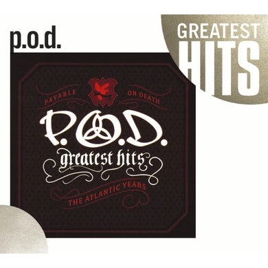 P.O.D. GREATEST HITS: THE ATLANTIC YEARS CD
