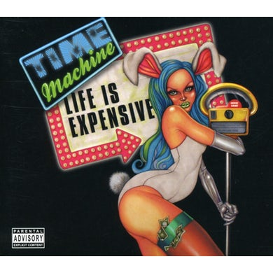 Time Machine LIFE IS EXPENSIVE CD