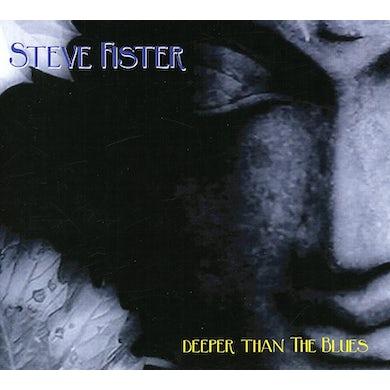 Steve Fister DEEPER THAN THE BLUES CD