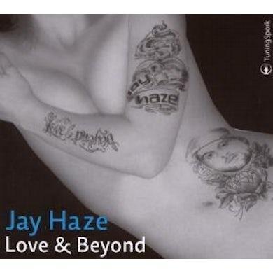 Jay Haze LOVE & BEYOND CD
