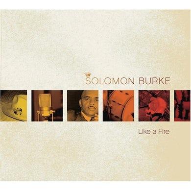 Solomon Burke LIKE A FIRE CD