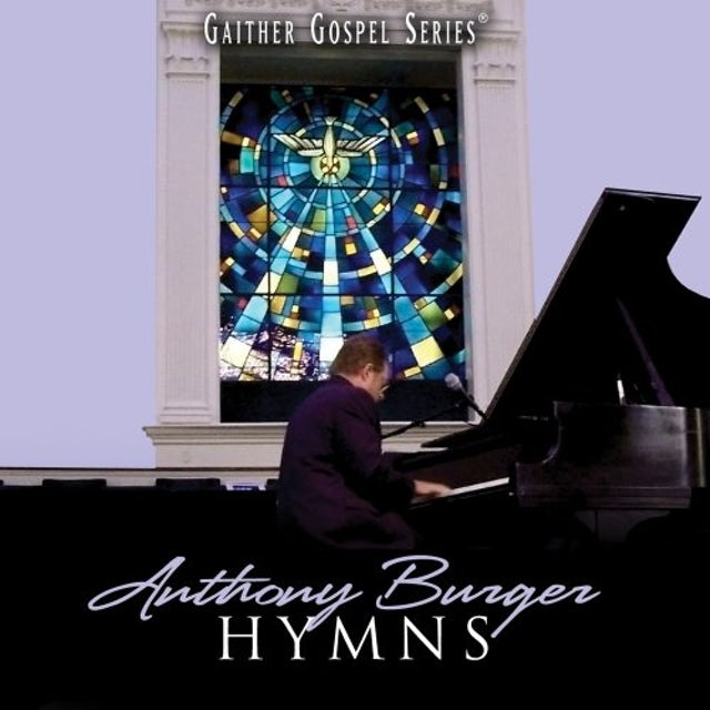 Anthony Burger HYMNS COLLECTION CD
