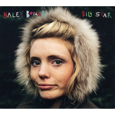 Haley Bonar BIG STAR CD