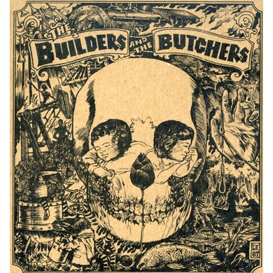 Builders & The Butchers CD