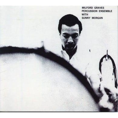 Milford Graves PERCUSSION ENSEMBLE CD