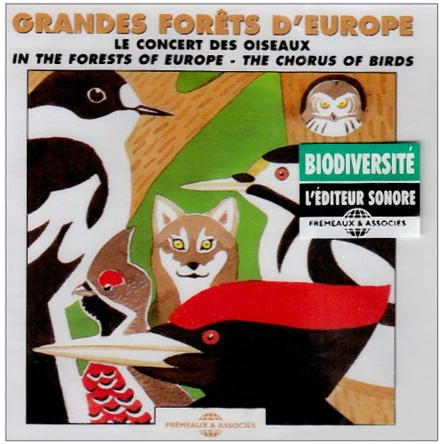 Sounds of Nature IN THE FORESTS OF EUROPE: CHORUS OF BIRDS CD