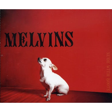 Melvins NUDE WITH BOOTS CD