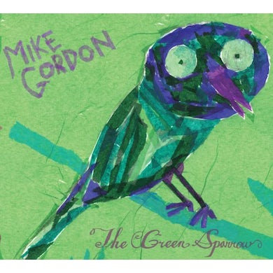 Mike Gordon GREEN SPARROW CD