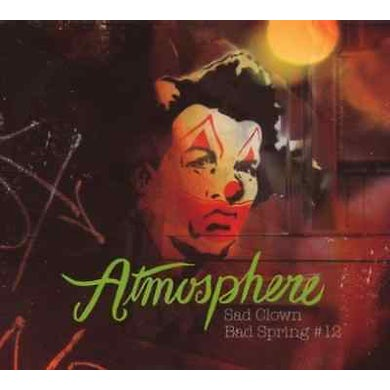 Atmosphere SAD CLOWN BAD SPRING 12 CD