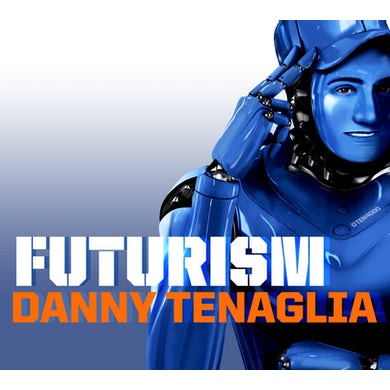 Danny Tenaglia FUTURISM CD