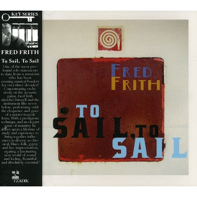 Fred Frith TO SAIL TO SAIL CD