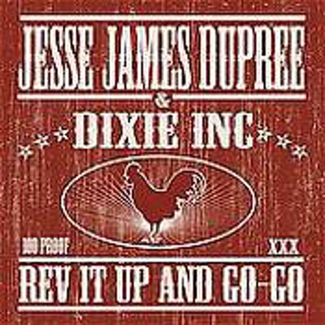 Jesse James Dupree REV IT UP & GO-GO CD