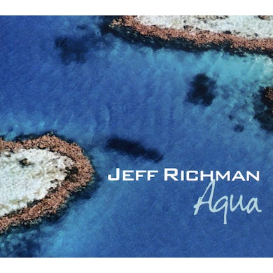 Jeff Richman AQUA CD