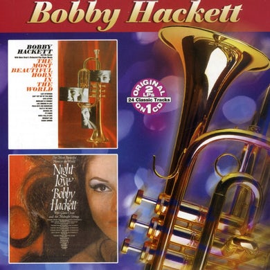 Bobby Hackett MOST BEAUTIFUL HORN IN THE WORLD / THE NIGHT LOVE CD
