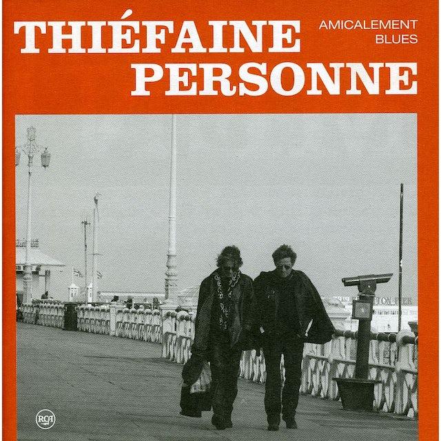 Hubert-Felix Thiefaine / Paul Personne AMICALEMENT BLUES CD