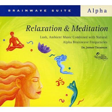 Jeffrey Thompson BRAINWAVE SUITE: RELAXATION & MEDITATION CD