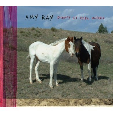 Amy Ray DIDN'T IT FEEL KINDER CD
