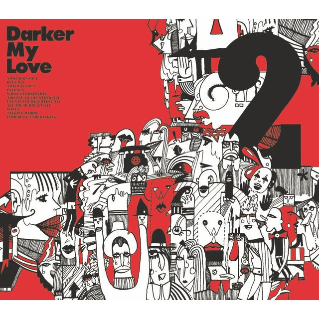 Darker My Love 2 Vinyl Record