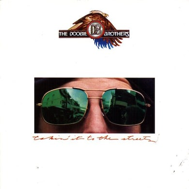 The Doobie Brothers TAKIN IT TO THE STREETS CD