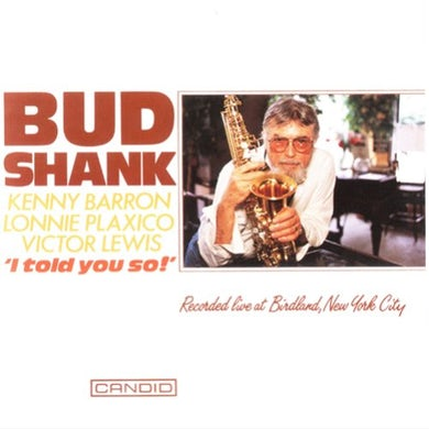 Bud Shank I TOLD YOU SO CD