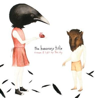 HONORARY TITLE SCREAM & LIGHT UP THE SKY Vinyl Record