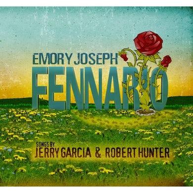 Emory Joseph FENNARIO: SONGS BY JERRY GARCIA & ROBERT HUNTER CD