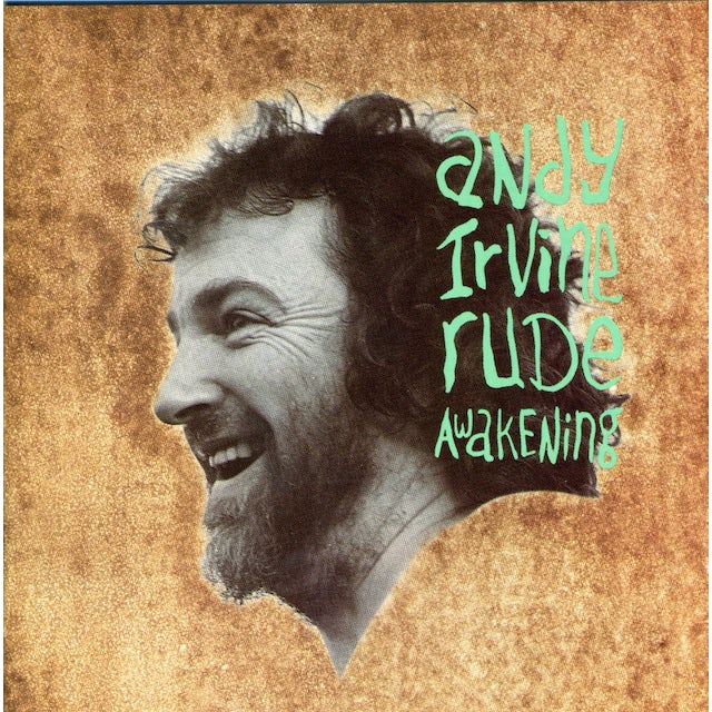 Andy Irvine RUDE AWAKENINGS CD