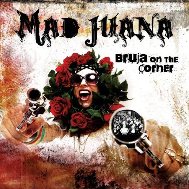 Mad Juana BRUJA ON THE CORNER CD