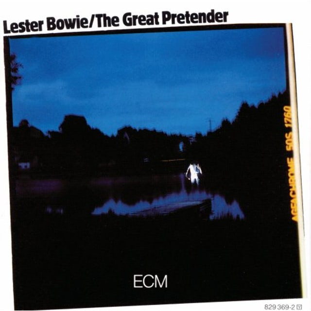Lester Bowie GREAT PRETENDER: TOUCHSTONES SERIES CD