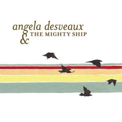 Angela Desveaux MIGHTY SHIP CD