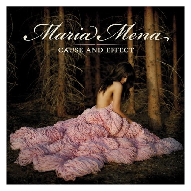 Maria Mena CAUSE & EFFECT CD