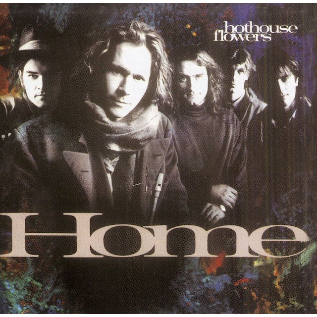 Hothouse Flowers HOME CD