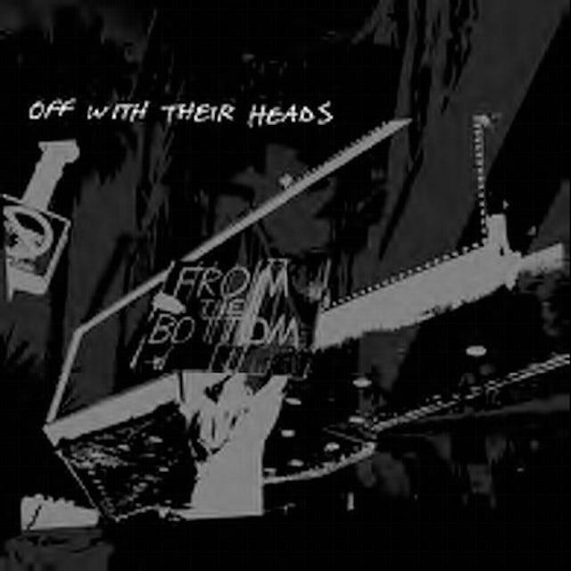 Off With Their Heads FROM THE BOTTOM CD