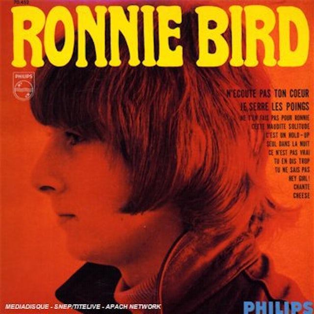 Ronnie Bird N'ECOUTE PAS TON COEUR Vinyl Record