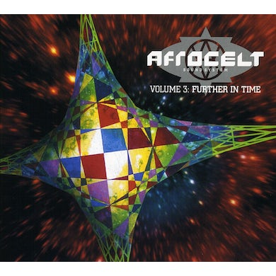 Afro Celt Sound System VOLUME 3: FURTHER IN TIME CD
