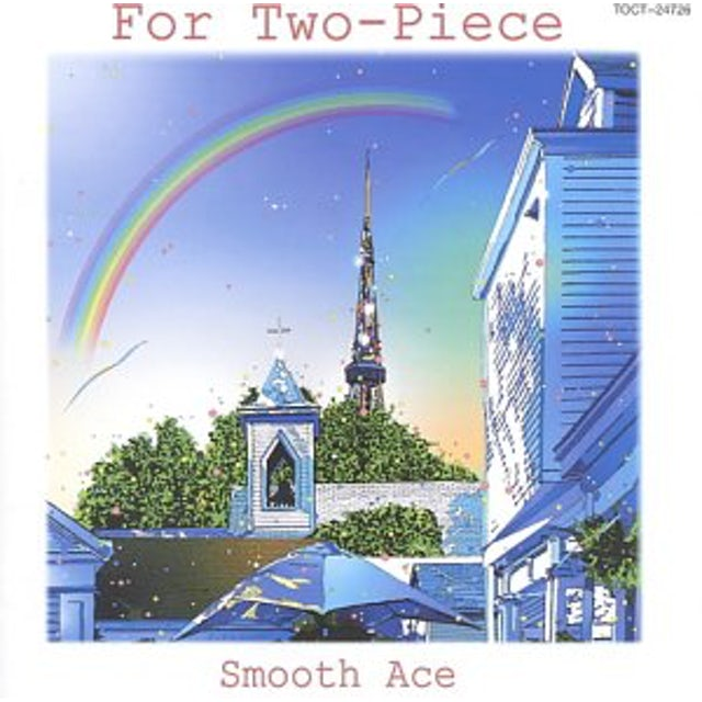 Smooth Ace FOR TWO-PIECE CD