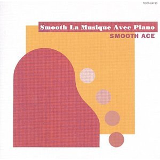 Smooth Ace SMOOTH MUSIQUE AVEC PIANO CD