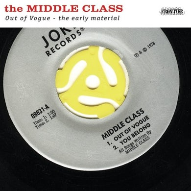 Middle Class OUT OF VOGUE: THE EARLY MATERIAL CD