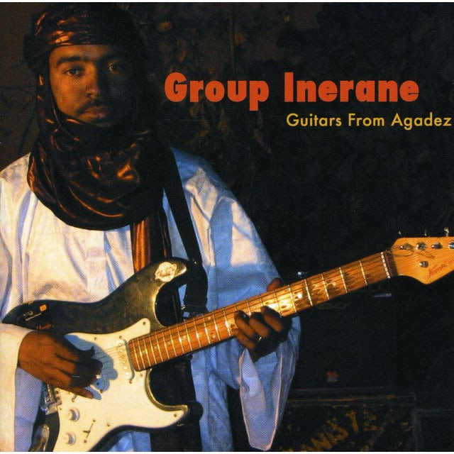 Group Inerane GUITARS FROM AGADEZ (MUSIC OF NIGER) CD