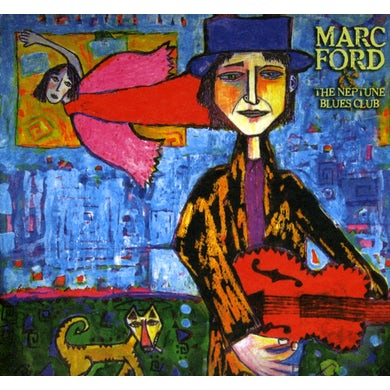 Marc Ford THE NEPTUNE BLUES CLUB CD