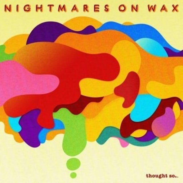 Nightmares On Wax THOUGHT SO Vinyl Record
