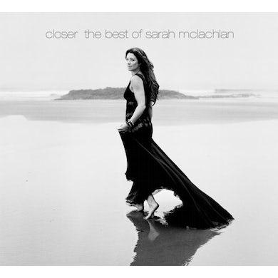 CLOSER: THE BEST OF SARAH MCLACHLAN CD